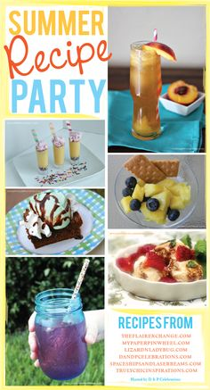 Summer Recipe Party blog hop. Hosted by www.dandpcelebrations.com