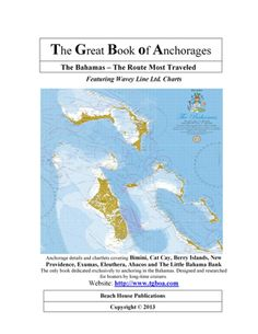 The Great Book of Anchorages -- Bahamas Edition (2013)