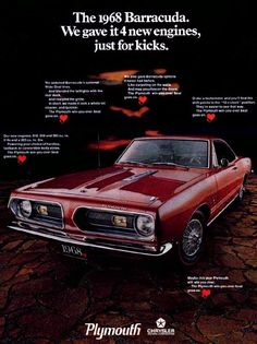 Oh Yeah!  1968 Plymouth Barracuda. Wish I could've been there when this ad came out.