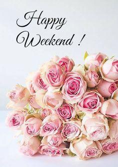 Happy Weekend pink roses | image #9530