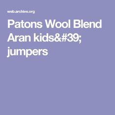 Patons Wool Blend Aran kids' jumpers
