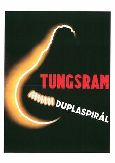 Tungsram ~ Endre Vándor Advertising Poster, Ads, New Life, Vintage Posters, Animation, Creative, Movie Posters, Hungary, Illustrations