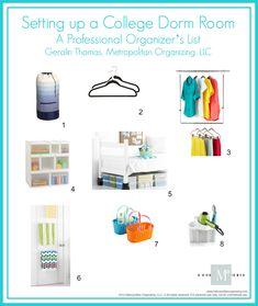 College Dorm Room tips from Geralin Thomas, an organizing colleague who is also the mom of a college student!