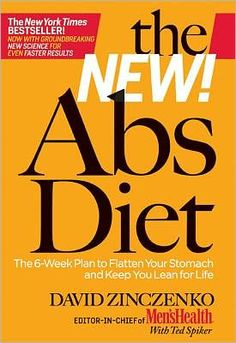 Abs Diet. David Zinczenko. The recipes and meal meal plans are actually delicious!