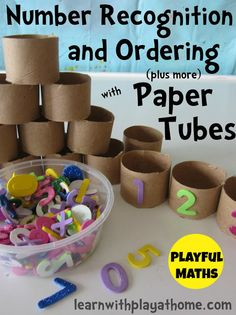 Learning Numbers: Number Recognition & Ordering with Paper Tubes. Playful Maths from Learn with Play at home Numbers Preschool, Learning Numbers, Math Numbers, Math Classroom, Kindergarten Math, Teaching Math, Preschool Activities, Math For Kids, Fun Math