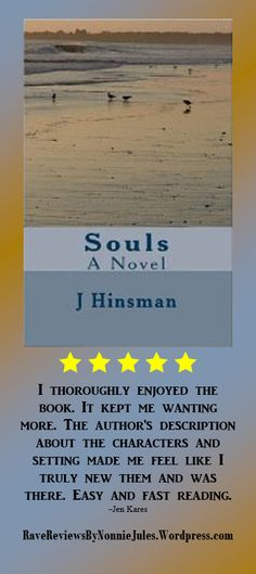 5-Star Review SOULS by Jennifer Hinsman #RRBC Pick up this great novel today!