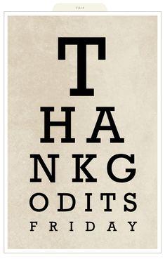 #TGIF Thank God It's Friday
