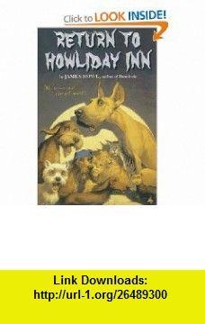 Return to Howliday Inn (Bunnicula) (9781416939672) James Howe, Alan Daniel , ISBN-10: 1416939679  , ISBN-13: 978-1416939672 ,  , tutorials , pdf , ebook , torrent , downloads , rapidshare , filesonic , hotfile , megaupload , fileserve
