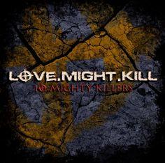Love.Might.Kill - 10 Mighty Killers