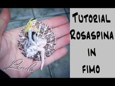 Tutorial fimo : Rosaspina - Disney - YouTube