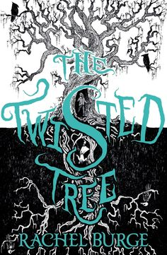 THE TWISTED TREE is a ghost story that twists and turns, and never takes you quite where you'd expect . . .        #thetwistedtree #book #rachelburge #bookcovers #yabook #ghost