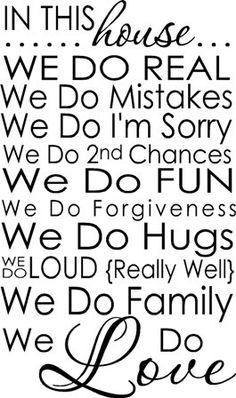 Just put this saying on our kitchen/dining room wall - it is sooo us and our house :o)