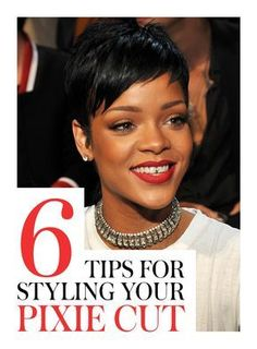 How to style a pixie cut: Are you ready to rock short hair like Rihanna? Try these 6 tricks to style your new cropped haircut. | allure.com