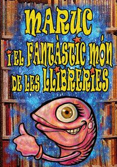 """""""Maruc i el fantàstic món de les llibreries"""". Editorial Lletra impresa (8 a 10 anys) Editorial, Reading, Libros"""