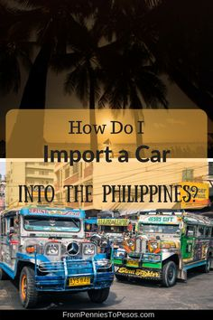 How Do I Import My Car into the Philippines and What Are the Costs? Filipino, Philippines, Acting, Things I Want, Car, Life, Automobile, Autos, Cars