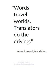 Words travel worlds. Translators do the driving. - Translate about you searching for. Marie Von Ebner Eschenbach, Words Quotes, Sayings, Language Quotes, Smart Quotes, Funny Quotes, Travel Words, Lost In Translation, Word Pictures