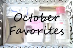 NfashioN : October Beauty Favorites October, Posts, Blog, Beauty, Beleza, Messages, Blogging