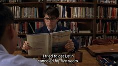 """""""I saved Latin, what did you ever do?"""""""
