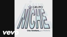 Grupo Niche - Hagamos Lo Que Diga El Corazón