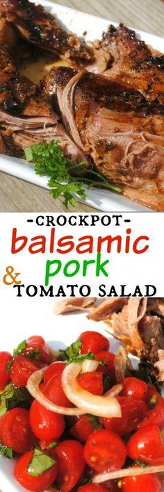 Balsamic Glazed Pork Tenderloin made in the slow cooker #crockpot and Cherry Tomato Salad