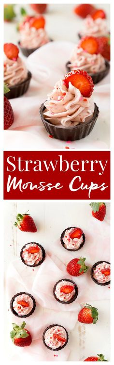 These Strawberry Mousse Cups are an easy dessert! A fluffy strawberry mousse is served in chocolate shells for a fun and simple treat that's great for Valentine's Day, baby showers, bridal showers, or anything else!