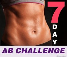 7 Day Ab Challenge- starting day 1 now. This should be interesting.