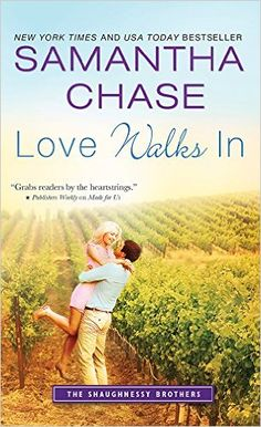 Tome Tender: Love Walks In by Samantha Chase (The Shaughnessy B...