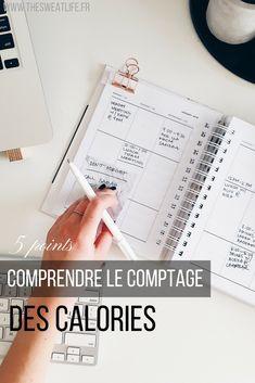 Compter les calories ? est-ce nécessaire pour perdre du poids ou en prendre ? comment faire ? réponse en 5 points#régime#mincir#calories#blogfitness#bloghealthy