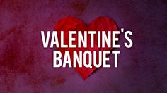 Are you responsible for putting together the entertainment for this year's Valentine's Banquet? We have you covered.
