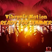 Vibronic Nation - Ready for Summer (Original Mix) COMING SOON! von RGMusic Records auf SoundCloud