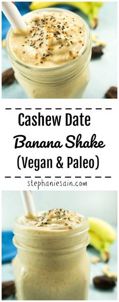"This Cashew Date Banana Shake is the perfect, healthy, quick breakfast or snack. Loaded with fiber & so many vitamins and nutrients yet tastes like eating a ""candy bar"". Vegan, Paleo, & Gluten Free."