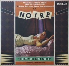 La Noire Vol.3 - Gatefold LP 30cm - Voodoo DeLuxe Records