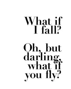 What If I Fall Darling You Fly Typography Minimalist by planeta444