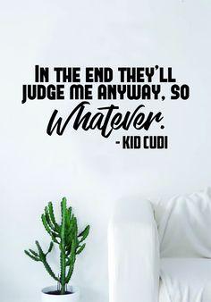 Kid Cudi So Whatever Quote Decal Sticker Wall Room Vinyl Art Music Rap Hip Hop Lyrics Home Decor Inspirational Man on the Moon - vivid blue