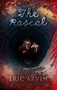 Congrats to Eric Arvin for writing my #1 favorite book of 2015, The Rascal!