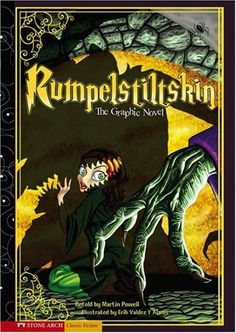 Rumpelstiltskin: The Graphic Novel (Graphic Spin) by Martin Powell http://www.amazon.com/dp/1434208648/ref=cm_sw_r_pi_dp_piAOvb0N8ENG8