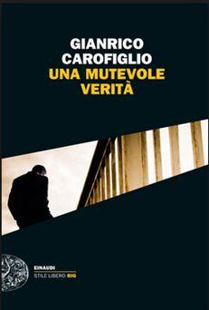 *BookStore*: UNA MUTEVOLE VERITÀ di Gianrico Carofiglio