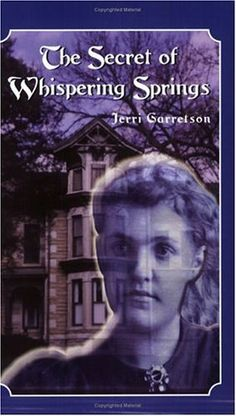 The Secret of Whispering Springs by Jerri Garretson, http://www.amazon.com/dp/0965971244/ref=cm_sw_r_pi_dp_syXtrb1KCNF5C