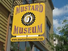 was in Mt, Horeb, now outside Madison, WI - every kind of mustard known to man