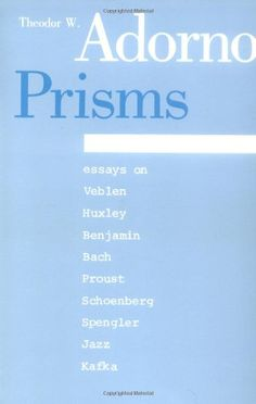 Prisms (Studies in Contemporary German Social Thought) by Theodor W. Adorno,http://www.amazon.com/dp/0262510251/ref=cm_sw_r_pi_dp_r00psb0DDMD9F8PG