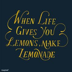 When life gives you lemons make lemonade | premium image by rawpixel.com Brush Lettering Quotes, Typography Quotes, Me Quotes, Motivational Quotes, Inspirational Quotes, Creative Typography, Typography Design, Free Vector Illustration, Illustrations