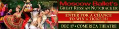 Enter for a chance to win a 4-pack of tickets to Moscow Ballet's Great Russian Nutcracker at Comerica Theatre on Dec 17th!