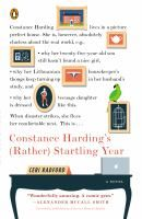 Constance Harding's (rather) Startling Year — Read this in about two days and laughed out loud a lot!