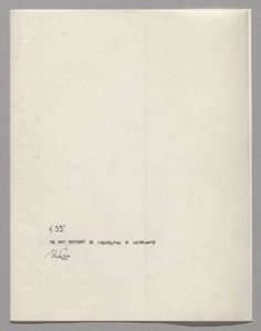 """John Cage. 4'33"""" (In Proportional Notation). 1952/53. Ink on paper, each page: 11 x 8 1/2"""" (27.9 x 21.6 cm). About this work Cage said in a letter to his friend Helen Wolff : """"The piece is not actually silent (there will never be silence until death comes which never comes); it is full of sound, but sounds which I did not think of beforehand, which I hear for the first time the same time others hear. What we hear is determined by our own emptiness, our own receptivity… """""""