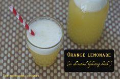 Refreshing Orange Lemonade (ditch that overpriced sport drink!)
