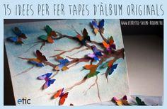 """15 idees per fer tapes d'àlbum originals - """"15 ideas para hacer tapas de álbum originales"""""""