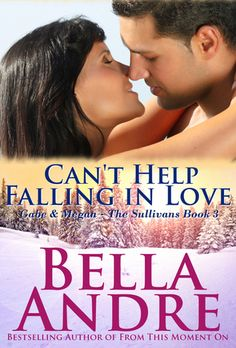 Can't Help Falling In Love (The Sullivans, #3) - Bella Andre