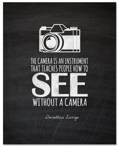 Camera quote. Love it!