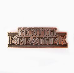 Mouth Breather (copper)