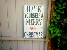 Have Yourself a Merry little Christmas Hand by TheSignShineShoppe, $50.00